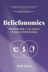 bokomslag Beliefonomics