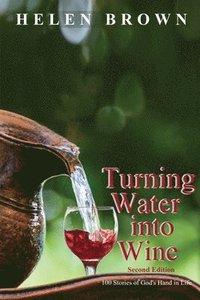 bokomslag Turning Water into Wine