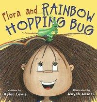 bokomslag Flora and Rainbow Hopping Bug