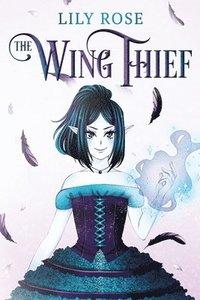 bokomslag The Wing Thief