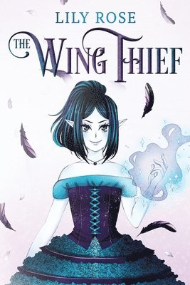 The Wing Thief 1