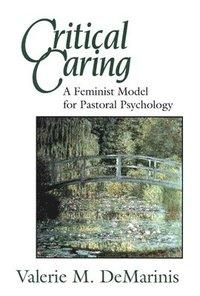 bokomslag Critical Caring
