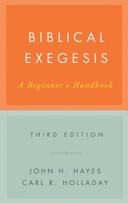 bokomslag Biblical exegesis : a beginner's handbook