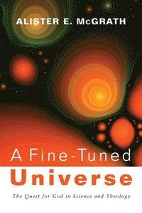 bokomslag A Fine-Tuned Universe