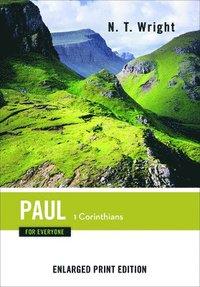 bokomslag Paul for Everyone, 1 Corinthians (Enlarged Print)