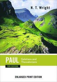 bokomslag Paul for Everyone, Galatians and Thessalonians (Enlarged Print)