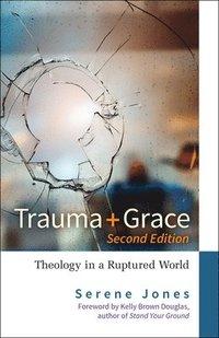 bokomslag Trauma and Grace, 2nd Edition
