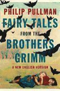 bokomslag Fairy Tales from the Brothers Grimm: A New English Version