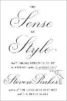 bokomslag The Sense of Style: The Thinking Person's Guide to Writing in the 21st Century