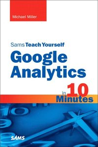 bokomslag Sams teach yourself google analytics in 10 minutes
