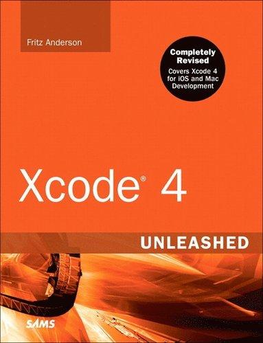 bokomslag Xcode 4 Unleashed