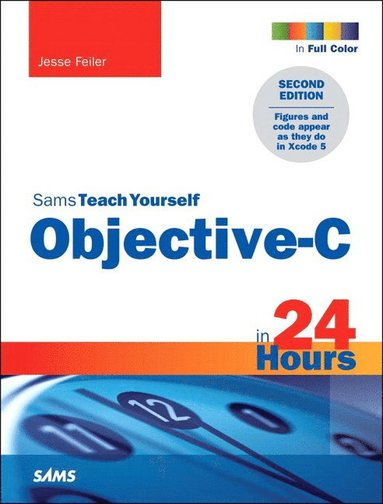 bokomslag Sams Teach Yourself Objective-C in 24 Hours