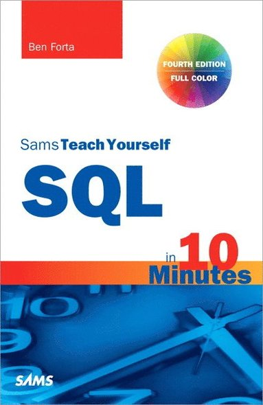 bokomslag Sams Teach Yourself SQL in 10 Minutes