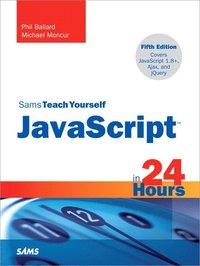 bokomslag Sams Teach Yourself JavaScript in 24 Hours