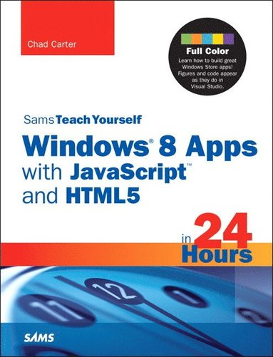 bokomslag Sams Teach Yourself Windows 8 Apps With JavaScript And HTML5 In 24 Hours