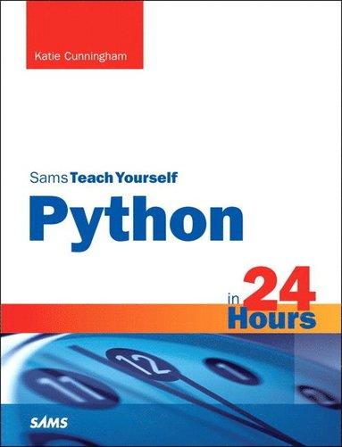 bokomslag Python in 24 Hours, Sams Teach Yourself