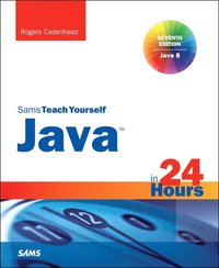 bokomslag Sams Teach Yourself Java in 24 Hours
