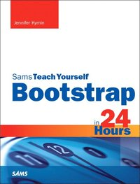 bokomslag Bootstrap in 24 Hours, Sams Teach Yourself