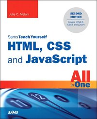 bokomslag HTML, CSS, and JavaScript All in One, Sams Teach Yourself: Covering Html5, Css3, and Jquery