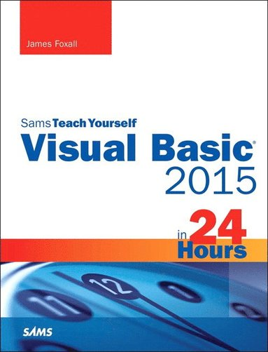 bokomslag Visual Basic 2015 in 24 Hours, Sams Teach Yourself