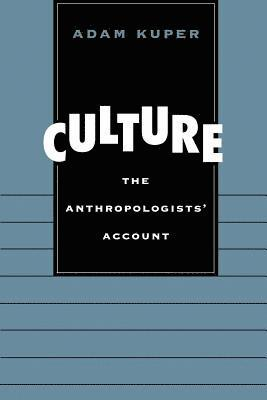 bokomslag Culture: The Anthropologists' Account