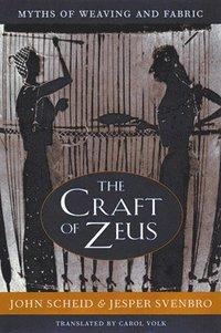 bokomslag The Craft of Zeus