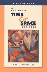 bokomslag The Culture of Time and Space, 1880-1918