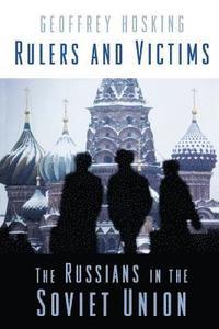bokomslag Rulers and Victims