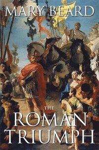 bokomslag The Roman Triumph