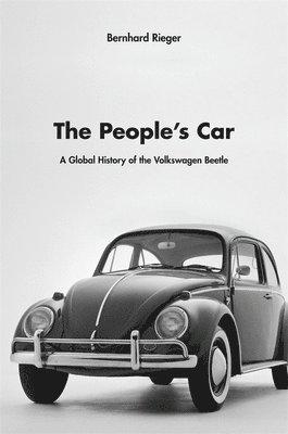 bokomslag Peoples car - a global history of the volkswagen beetle