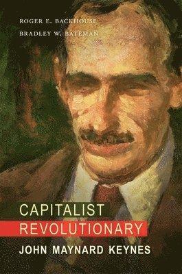 bokomslag Capitalist Revolutionary: John Maynard Keynes