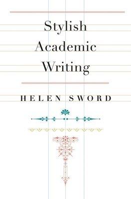 bokomslag Stylish Academic Writing