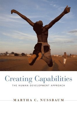 bokomslag Creating Capabilities: The Human Development Approach