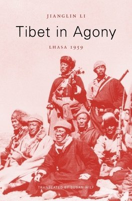 bokomslag Tibet in Agony