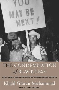 bokomslag The Condemnation of Blackness