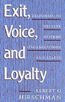 Exit, voice and loyalty - responses to decline in firms, organizations and