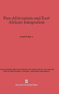 bokomslag Pan-Africanism and East African Integration