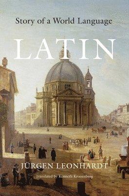 bokomslag Latin: Story of a World Language
