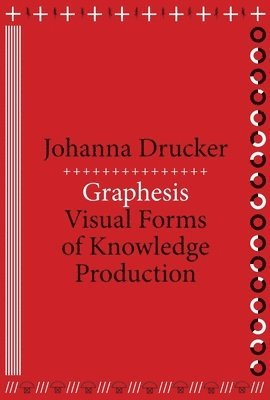 bokomslag Graphesis: Visual Forms of Knowledge Production