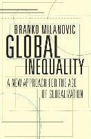 bokomslag Global Inequality: A New Approach for the Age of Globalization