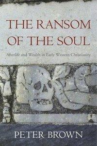 bokomslag The Ransom of the Soul