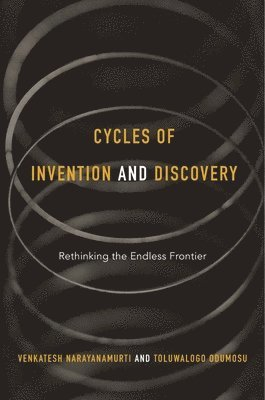 bokomslag Cycles of invention and discovery - rethinking the endless frontier