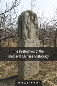 bokomslag Destruction of the medieval chinese aristocracy