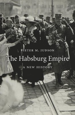 bokomslag The Habsburg Empire: A New History