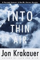 bokomslag Into Thin Air: A Personal Account of the Mount Everest Disaster