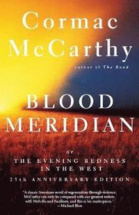 bokomslag Blood Meridian, or, the Evening Redness in the West