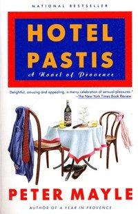 bokomslag Hotel Pastis: A Novel of Provence