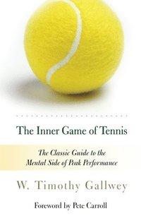 bokomslag Inner Game Of Tennis