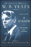 bokomslag A Vision: The Revised 1937 Edition: The Collected Works of W.B. Yeats Volume XIV