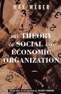 bokomslag The Theory of Social and Economic Organization